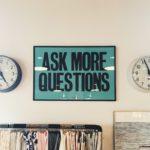 質問上手になるという事。質問力の磨き方。